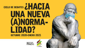 Imagen del ciclo de debates '¿Hacia una nueva (a)normalidad?'